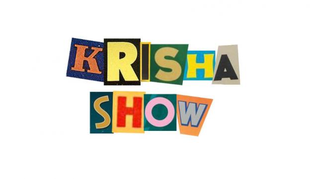 #KrishaShow
